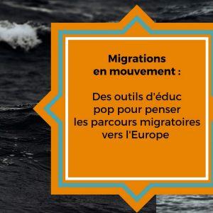 Migrations en mouvement