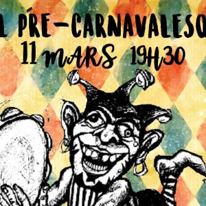 Bal Pré-Carnavalesque